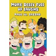 More Belly Full of Laughs