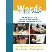 Words Their Way by Donald R. Bear