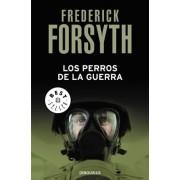 Los Perros De La Guerra / The Dogs of War by Frederick Forsyth