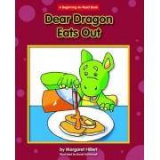 Dear Dragon Eats Out by Margaret Hillert