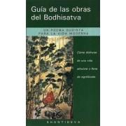 Guia de Las obras del Bodhisattva (Guide to the Bodhisattva's Way of Life) by Gueshe Kelsang Gyatso