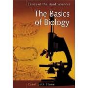 The Basics of Biology by Carol Leth Stone
