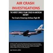 Air Crash Investigations by Editor Igor Korovin