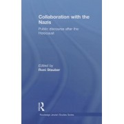 Collaboration with the Nazis by Roni Stauber