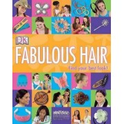 Fabulous Hair by DK Publishing