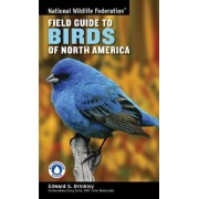 National Wildlife Federation Field Guide to Birds of North America by Edward S. Brinkley