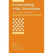 Contending with Terrorism by Michael E. Brown