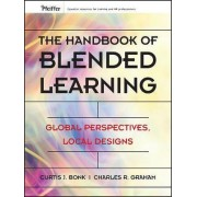 The Handbook of Blended Learning by Curtis Jay Bonk