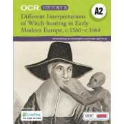 Different Interpretations Witch Hunting Early Modern Europe c.1560-c.1660 by Andrew Pickering