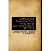 En Repos and Elsewhere Over There by Robert A Donaldson Lansing Warren