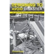 Designing to Avoid Disaster by Thomas Fisher