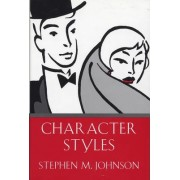 Character Styles by Stephen M. Johnson