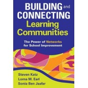 Building and Connecting Learning Communities by Steven Katz