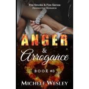 Anger & Arrogance: Adult Paranormal Romance (Bwwm Romance)