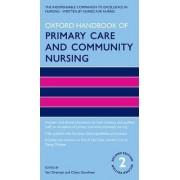 Oxford Handbook of Primary Care and Community Nursing by Vari Drennan