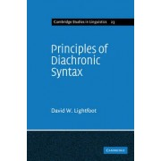 Principles of Diachronic Syntax by David Lightfoot