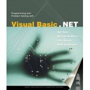 Programming and Problem Solving with Visual Basic .NET by Nell Dale