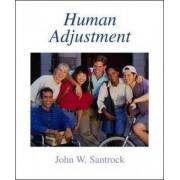 Human Adjustment by John W. Santrock