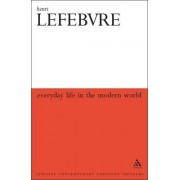 Everyday Life in the Modern World by Henry Lefebvre