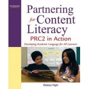 Partnering for Content Literacy by Donna Ogle