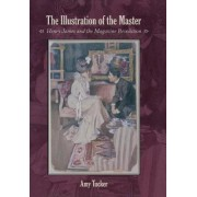 The Illustration of the Master by Amy Tucker