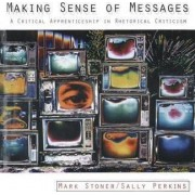 Making Sense of Messages by Mark R. Stoner