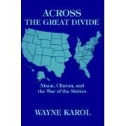 Across the Great Divide by Wayne Karol