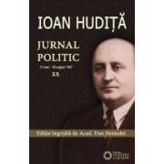 Jurnal politic. Vol. XX 13 mai - 18 august 1947 - Ioan Hudita