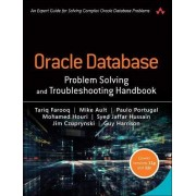Oracle Database Problem Solving and Troubleshooting Handbook by Mike Ault