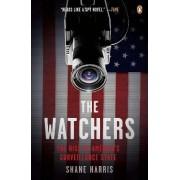 The Watchers by Shane Harris
