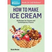 How to Make Ice Cream by Nicole Weston