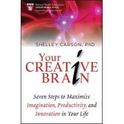 Your Creative Brain by Shelley Carson