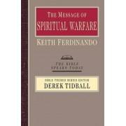 The Message of Spiritual Warfare by Keith Ferdinando