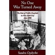 No One Was Turned Away by Sandra Opdycke