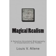 Magical Realism by Louis V Allene
