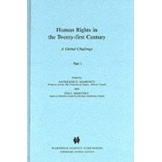 Human Rights in the 21st Century by Kathleen E. Mahoney