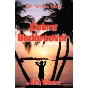 Cobra Undercover by Donald R Waddell
