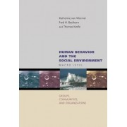Human Behavior and the Social Environment by Katherine S. Van Wormer