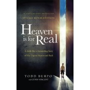 Heaven is for Real Movie Edition by Todd Burpo