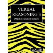 Verbal Reasoning 3: Bk. 3 by Mary Walsh