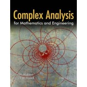 Complex Analysis for Mathematics and Engineering by John H. Mathews