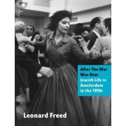 After the War Was Over by Leonard Freed