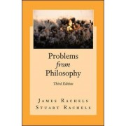 Problems from Philosophy by James Rachels