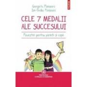 Cele 7 medalii ale succesului. Povestiri pentru parinti si copii - Georgeta Panisoata Ion-Ovidiu Panisoara