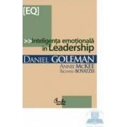 Inteligenta emotionala in leadership - Danie Goleman Richard Boyatzis Annie Mckee