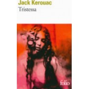 Tristessa (in French) by Jack Kerouac