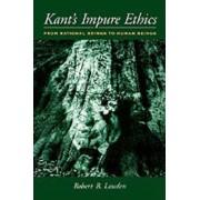 Kant's Impure Ethics by Robert B. Louden
