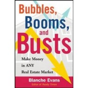 Bubbles, Booms, and Busts by Blanche Evans