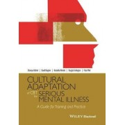 Cultural Adaptation of CBT for Serious Mental Illness by Shanaya Rathod