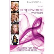 Thank God I... Am an Empowered Woman by John Castagnini